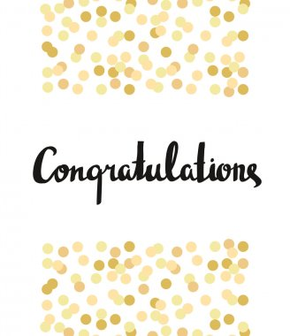 Congratulations Calligraphy. Congratulations Background with gold confetti. Graduation Card clip art vector