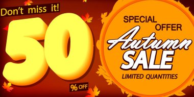 Autumn Sale up to 50% off, poster design template, spend up and save more, Fall special offer, end of season, vector illustration