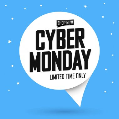 Cyber Monday Sale, speech bubble banner design template, clearance offer, end of season deal, dont miss out, vector illustration