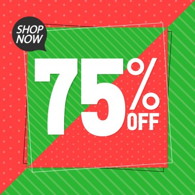 Sale 75% off, poster design template, discount banner, spend up and save more, vector illustration