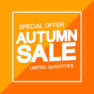 Autumn Sale, Fall discount poster design template, special offer, spend up and save more, vector illustration
