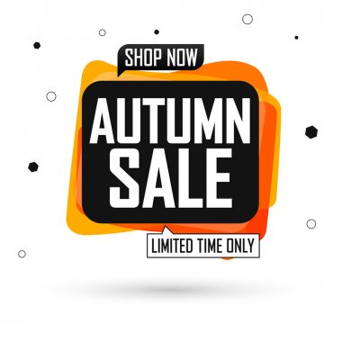 Autumn Sale, banner design template, Fall discount tag, special offer, promo tag, spend up and save more, promotion poster, vector illustration