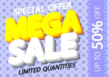 Mega Sale up to 50% off, poster design template, spend up and save more, special offer, end of season, vector illustration