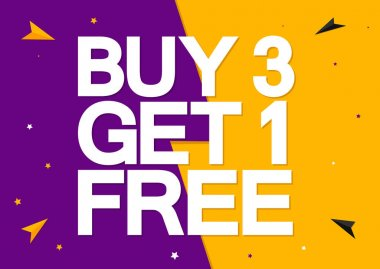 Buy 3 Get 1 Free, Sale poster design template, special offer, vector illustration