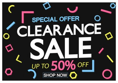 Clearance Sale, up to 50% off, discount poster design template, special offer, spend up and save more, promotion banner, end of season, vector illustration