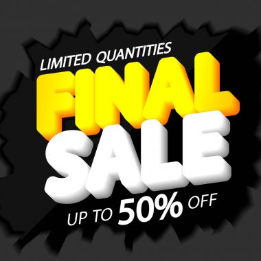 Final Sale, up to 50% off, discount poster design template, special offer, spend up and save more, promotion banner, end of season, vector illustration