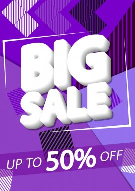 Big Sale, up to 50% off, discount poster design template, special offer, spend up and save more, promotion banner, end of season, vector illustration