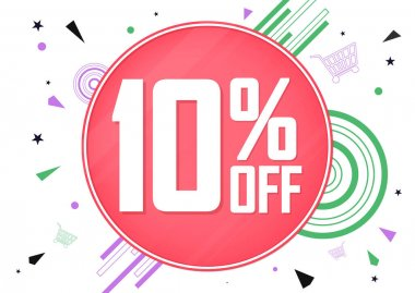 Sale 10% off, poster design template, special offer, spend up and save more, discount banner, best deal, final promotion, vector illustration