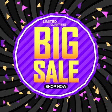 Big Sale, discount poster design template, special offer, spend up and save more, promotion banner, end of season, vector illustration