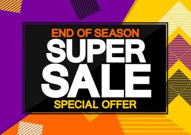Super Sale, discount poster design template, special offer, spend up and save more, promotion banner, end of season, vector illustration