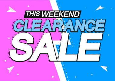 Clearance Sale, discount poster design template, special offer, spend up and save more, promotion banner, end of season, vector illustration