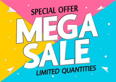 Mega Sale, discount poster design template, special offer, spend up and save more, promotion banner, end of season, vector illustration