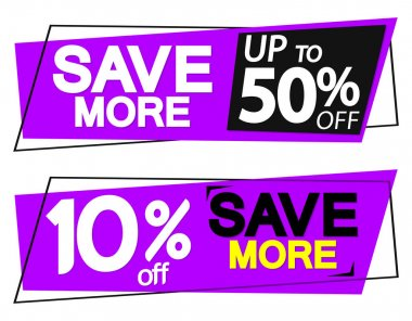 Save More, sale tags design template, discount banners, promotion poster, special offer tag, vector illustration