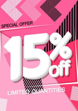Sale 15% off, poster design template, discount banner, special offer, limited time only, vector illustration