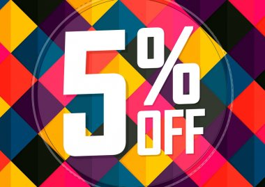 Sale 5% off, poster design template, discount banner, limited time only, vector illustration