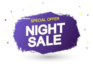 Night Sale, banner design template, discount tag, grunge brush. Promotion poster for shop or online store, vector illustration.