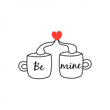 Two mugs with a red heart and the inscription be mine. Happy Valentines Day. Declaration of love and feelings, February 14th. On white background isolated vector doodle hand drawn icon