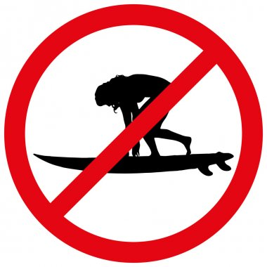 Prohibition of surfing.