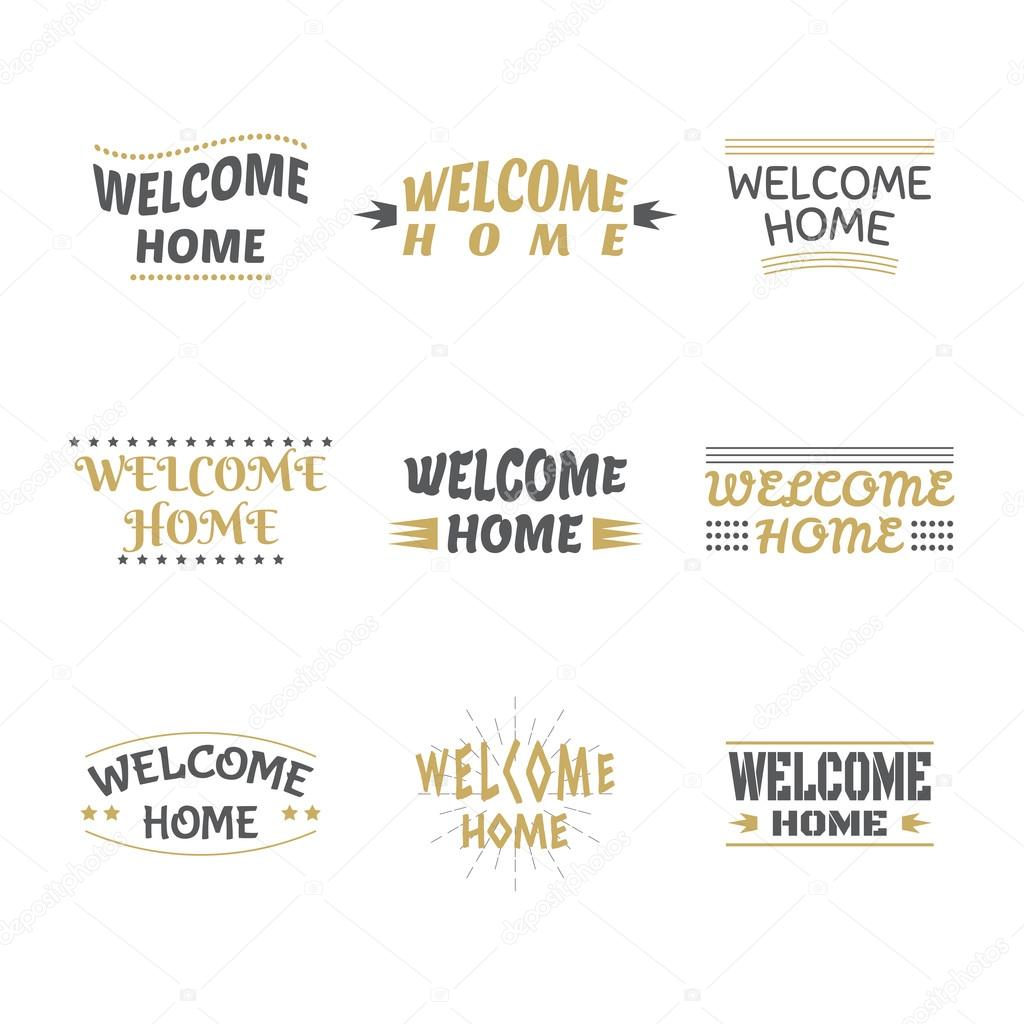 Welcome home design collection. Set of labels, emblems, stickers ...