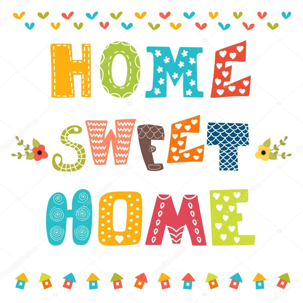Home Sweet Home. Poster Design With Decorative Text U2014 Stock Vector