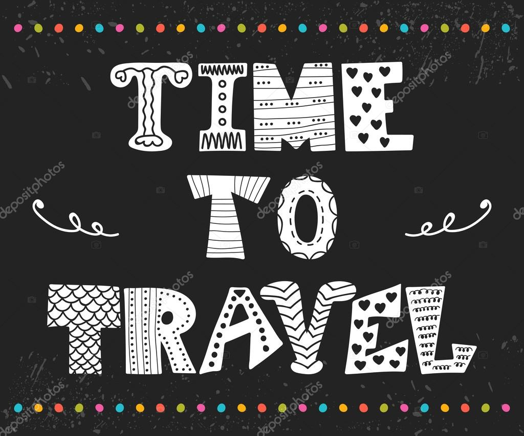C Stock Quote Time To Travelinspirational Quotehand Drawn Lettering With C