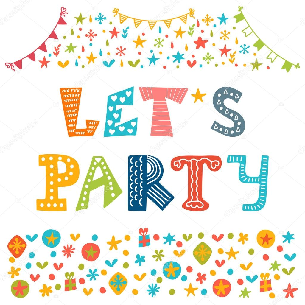 let s party hand drawn lettering with cute decorative elements