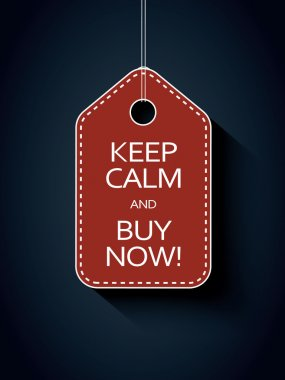 Sale icon price tag with keep calm and buy now message. Funny sales advertising.