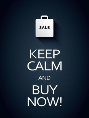 Keep calm and buy now sale poster template with shopping bag icon or symbol. Sales promotion background.