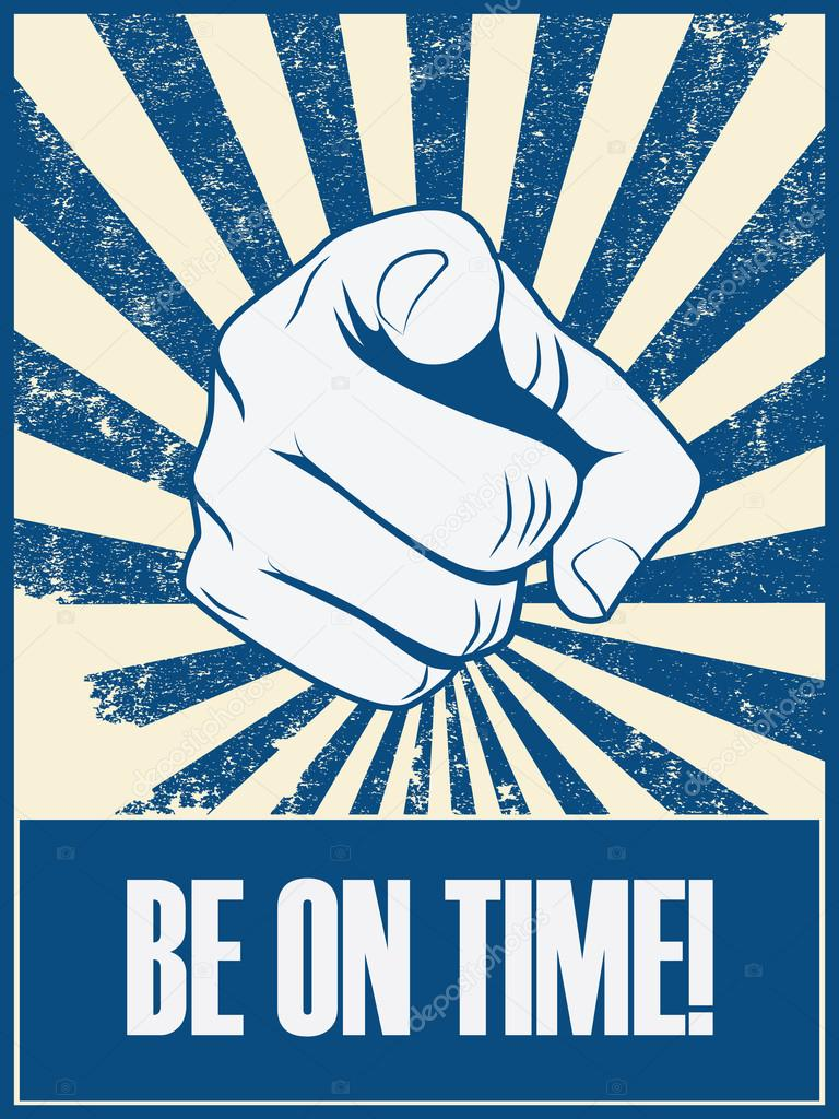 be on time motivational poster vector background with hand and pointing finger punctuality concept retro vintage grunge banner
