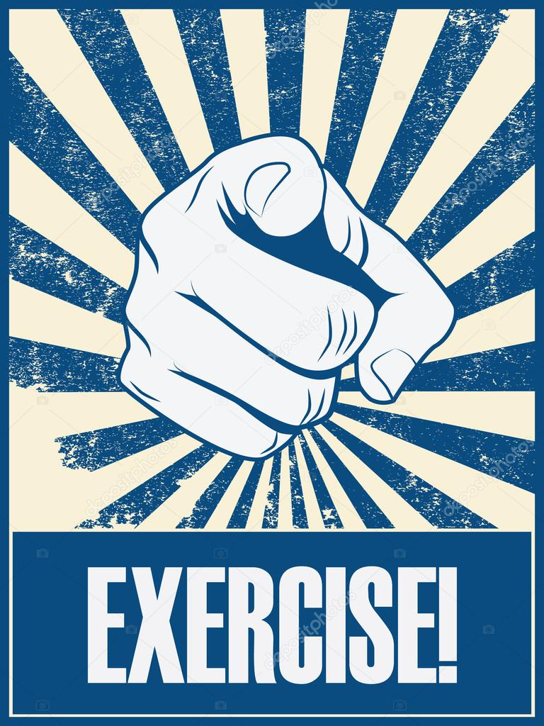 Exercise motivational poster vector background with hand and pointing finger. Health lifestyle promotion retro vintage grunge banner.