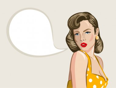 Pin up girl with speech bubble. Vector illustration