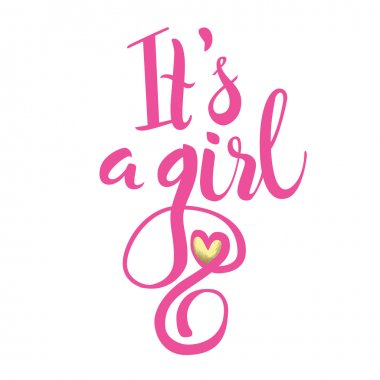 Vector watercolor pink sticker with gold foil. Calligraphy lettering Its girl