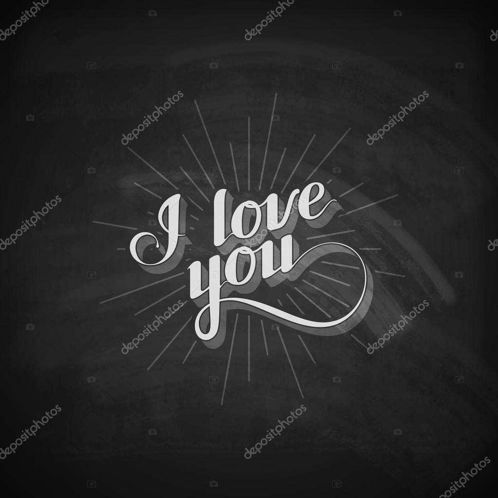 vector chalk typographic illustration of handwritten i love you