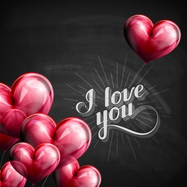 vector chalk typographic illustration of handwritten I love you retro label. lettering composition on the blackboard texture with flying heart balloons
