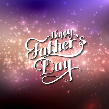 handwritten Happy Fathers Day retro label on blurred background
