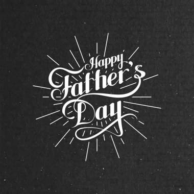 handwritten Happy Fathers Day retro label with light rays