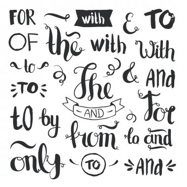 Vector hand drawn ampersands and catchwords. The, with, from, and, only, by, for, of. Hand lettering with decorative design elements isolated on white background stock vector