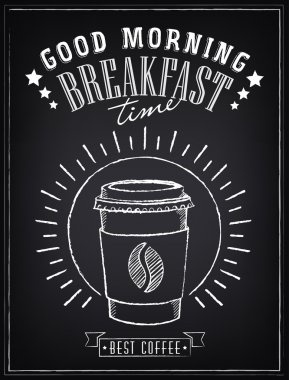 Vintage Poster - Breakfast, coffee time. Freehand drawing on the chalkboard. Coffee to go