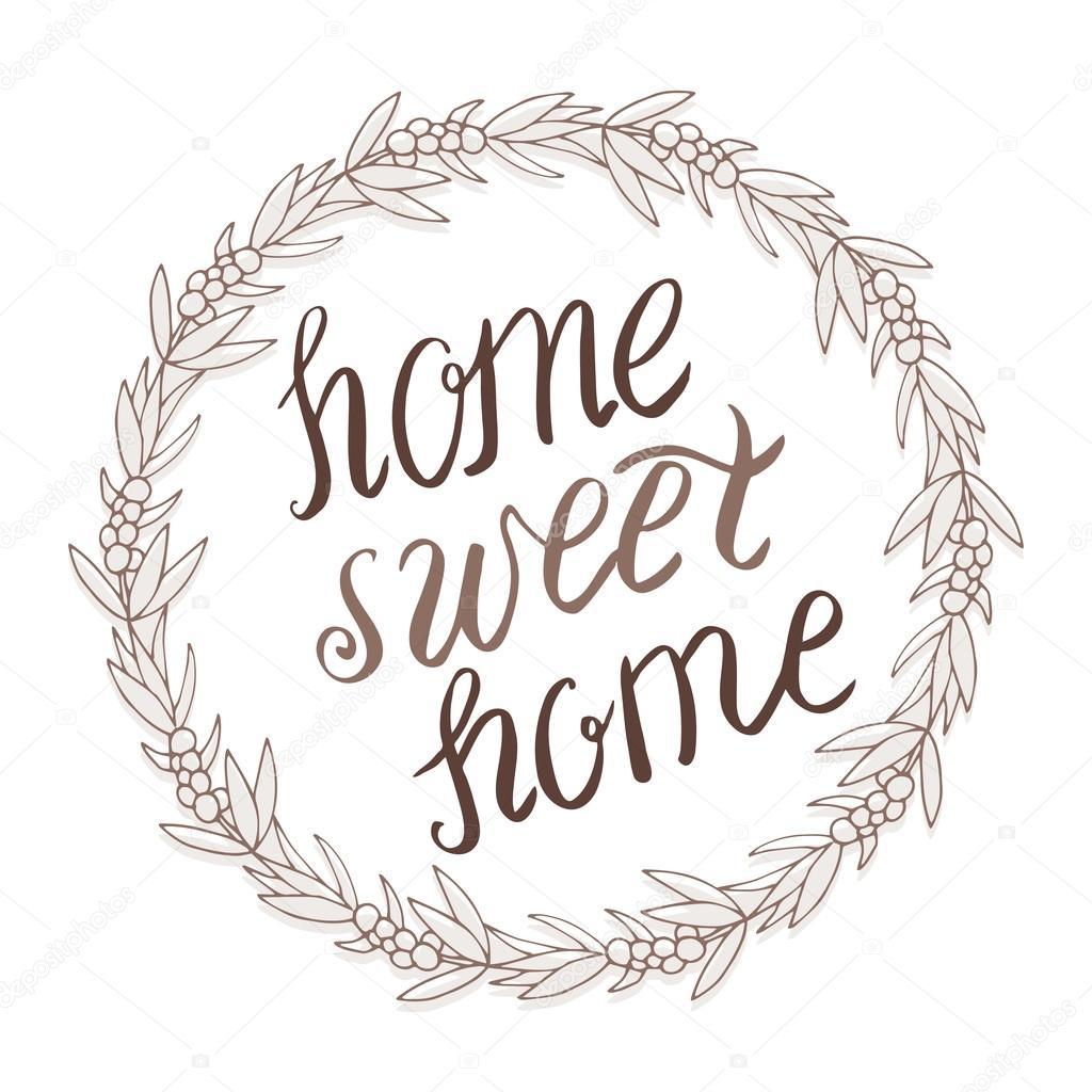 Home sweet home lettering in wreath