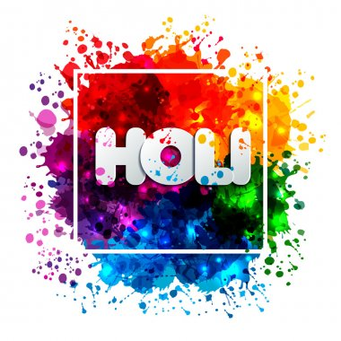 Holi spring festival of colors vector design element and sign holi. Can use for banners, invitations and greeting cards stock vector