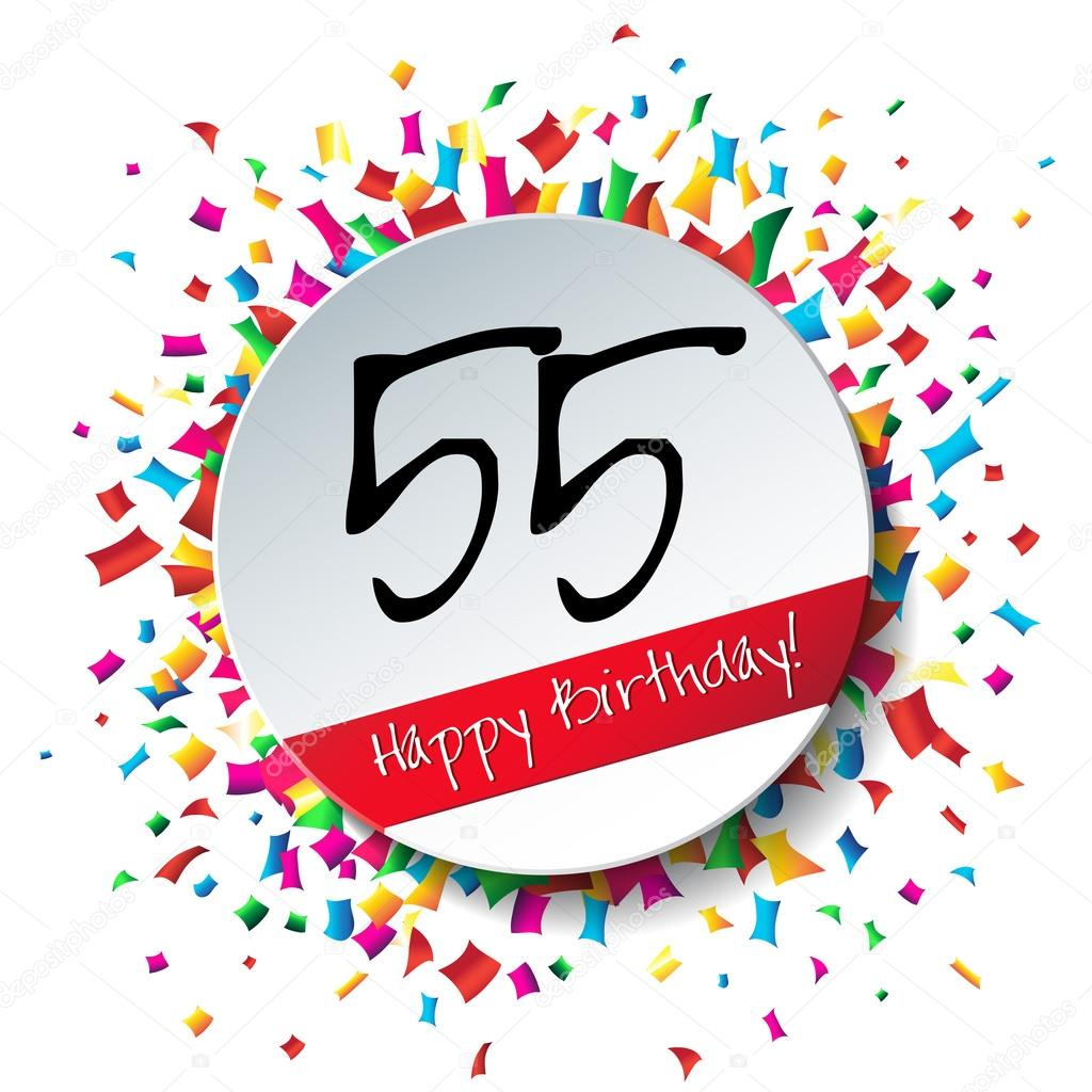 55 Happy Birthday background or card with colorful confetti — Vector by  GalaStudio