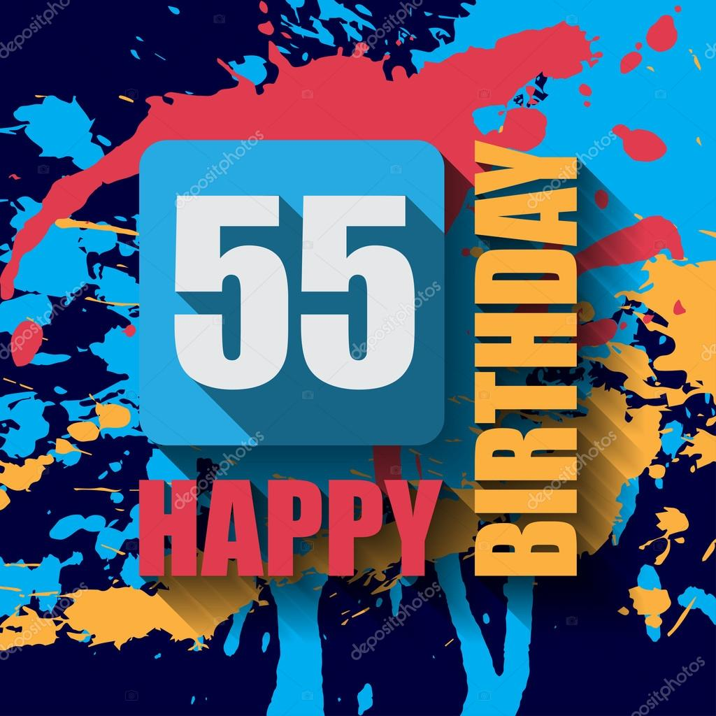 55 Happy Birthday Background Or Card With Colorful Splashes