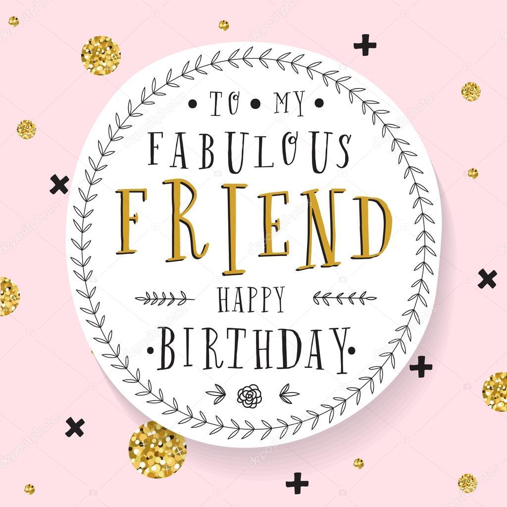födelsedagskort till vän Hand bokstäver födelsedagskort — Stock Vektor © lechernina #108759256 födelsedagskort till vän