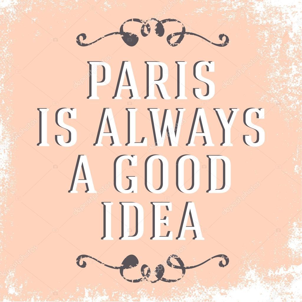 Angebot Ist Paris Immer Eine Gute Idee Stockvektor Lechernina