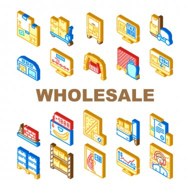Wholesale Service Collection Icons Set Vector. Sea Transportation And Carrying In Truck, Carton And Wooden Box, Broker Wholesale And Logistics Support Isometric Sign Color Illustrations icon