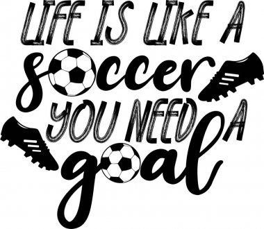 Life is like a soccer You need a goal icon