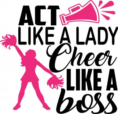 Act like a lady Cheer like a boss icon