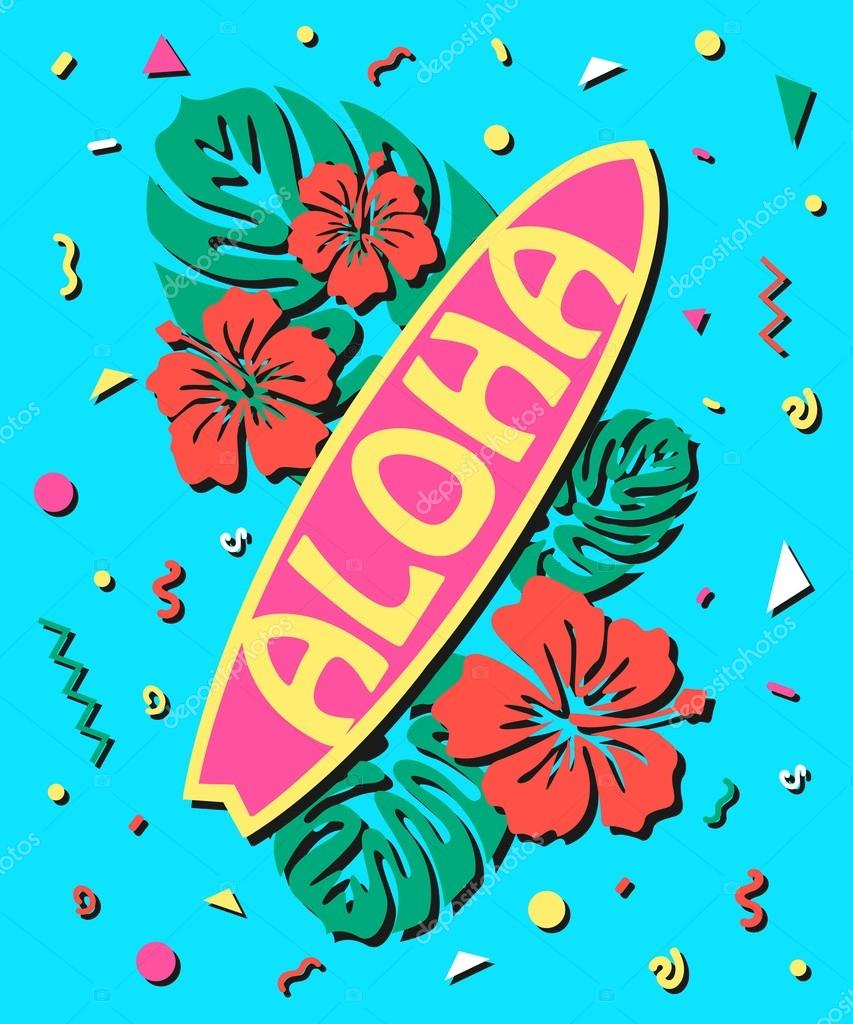 Aloha - Summer background in style of  80s with surfboard and flowers. Vector illustration.