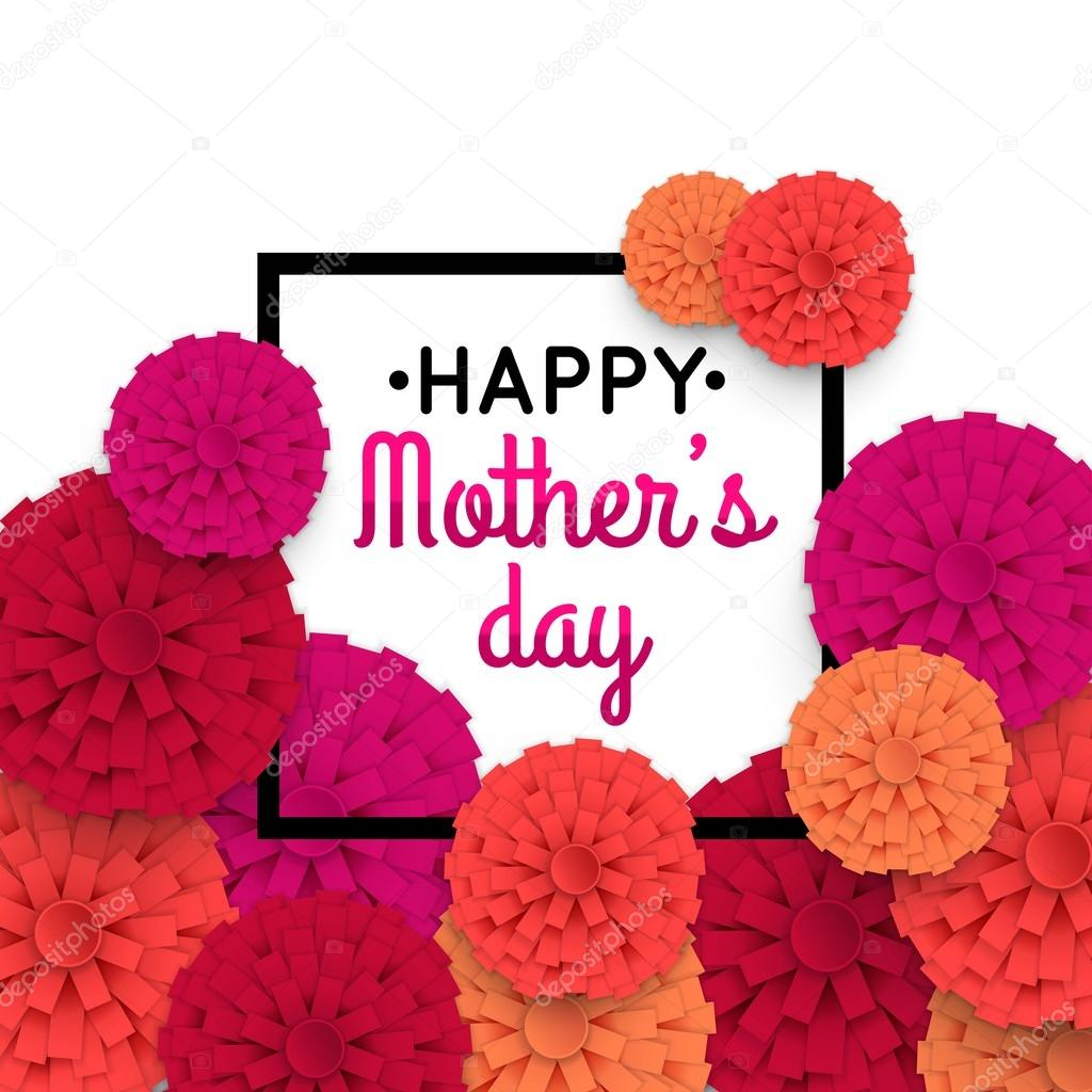 Mothers Day background with paper flowers. Mothers Day greeting card. Vector illustrator.
