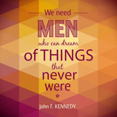 Quote of John F. Kennedy